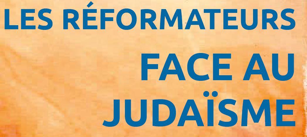 Reformateurs face au judaisme