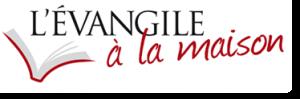 evangilealamaison_logo